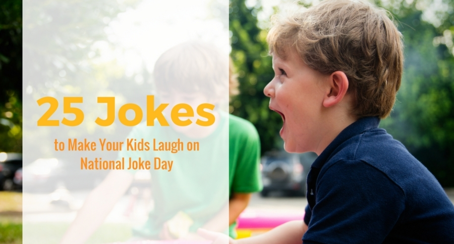25 Jokes to Make Your Kids Laugh on National Tell A JokeDay